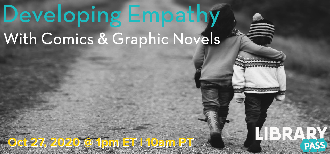 Developing Empathy with Comics & Graphic Novels